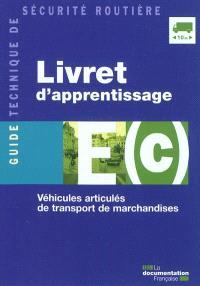 Livret d'apprentissage E(c) : véhicules articulés de transport de marchandises