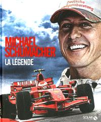 Michael Schumacher : la légende