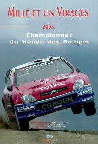 Mille et un virages : 2005 : championnat du monde des rallyes