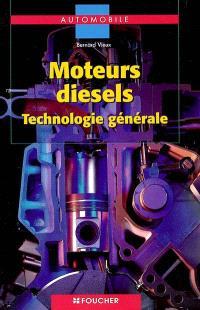 Moteurs Diesel : technologie générale