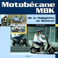 Motobécane : de la mobylette au booster