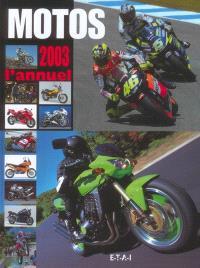Motos 2003, l'annuel