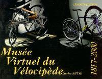 Musée virtuel du vélocipède : 1817-2000