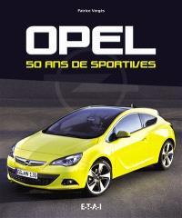Opel : 50 ans de sportives