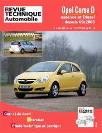 Opel Corsa D essence et Diesel depuis 09-2006 : 1.2 16v (80 ch) et 1.3 CDTi (75 et 90 ch) : carnet de bord, entretien, étude technique et pratique
