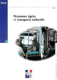 Personnes âgées et transports collectifs