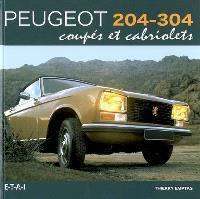 Peugeot 204-304 : coupés et cabriolés