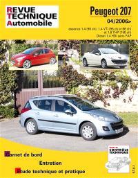 Peugeot 207 + CC depuis 04-2006 : essence 1.4e 16v et 1.6i 16v THP et Diesel 1.4 HDi 16v