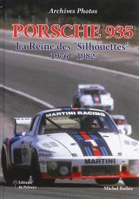 Porsche 935 : la reine des Silhouettes, 1976-1982 : archives photos
