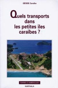 Quels transports dans les petites îles caraïbes ?