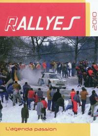 Rallyes : l'agenda passion 2010