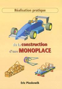 Réalisation pratique de la construction d'une monoplace