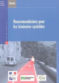 Recommandations pour les itinéraires cyclables