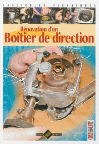 Rénovation d'un boîtier de direction