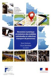 Révolution numérique et évolutions des mobilités individuelles et collectives : transport de personnes : avril 2015