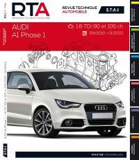 Revue technique automobile. n° B798, Audi A1 phase 1 : 1.6 TDi 90 et 105 ch : 09.10-01.2015
