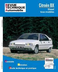 Revue technique automobile. n° 445.8, Citroën BX diesel et TD jusqu'à fin de fabrication