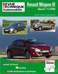 Revue technique automobile. n° B744, Megane III 11-2008 1.5 et 2.0 DCI