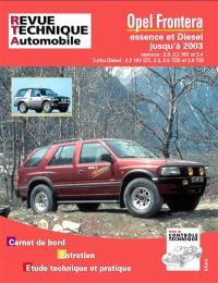 Revue technique automobile. n° TAP N 369, Opel Frontera essence et diesel jusqu'à 2003
