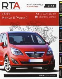 Revue technique automobile. n° B795, Opel Meriva II phase 1 : 1.7 CDTi 110 ch : 09-2010 à 12-2013