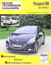Revue technique automobile. n° B787, Peugeot 208 : 01-2012 : Diesel 1.4 HDi 68 ch. et 1.6 e-HDi 92 ch.