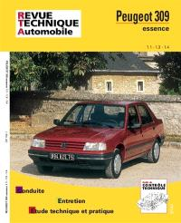 Revue technique automobile. n° 706.1, Peugeot 309 essence (86-93)