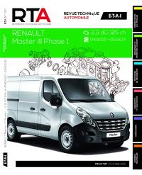 Revue technique automobile. n° B797, Renault Master III phase 1 : 2.3 dCi : 04.2010-05-2014, fourgon