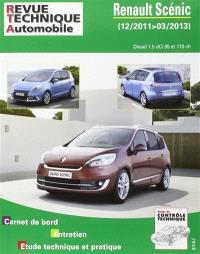 Revue technique automobile. n° B788, Renault Scénic : 12-2011, 03-2013 : Diesel 1.5 dCi 95 et 110 ch.