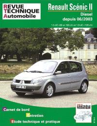 Revue technique automobile. n° 679.2, Renault Scénic II diesel