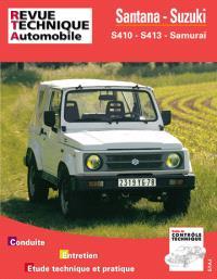 Revue technique automobile. n° 502.5, Santana et Suzuki S410 et S413 (82-94)