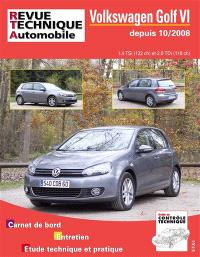 Revue technique automobile. n° B736, Volkswagen Golf VI 10-2008 ess 1.4 + 2.0 TDI