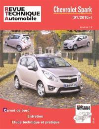 Revue technique automobile, hors série. n° 8, Chevrolet Spark : 1.0 16V 68 Ch (01-2010) : carnet de bord, entretien, étude technique et pratique