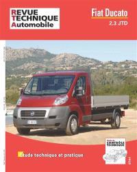 Revue technique automobile, hors série. n° 19, Fiat Ducato 2,3 JTD : étude technique et pratique