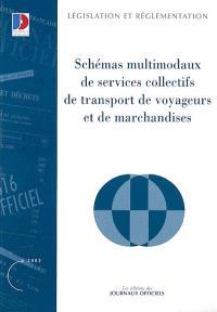 Schémas multimodaux de services collectifs de transport de voyageurs et de transport de marchandises