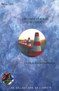 Sécurité et sûreté des transports : un état de l'art méthodologique