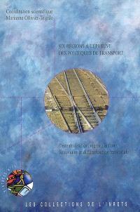 Six régions à l'épreuve des politiques de transport : décentralisation, régionalisation ferroviaire et différenciation territoriale