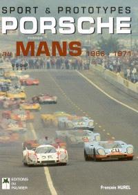 Sport et prototypes Porsche au Mans : 1966-1971