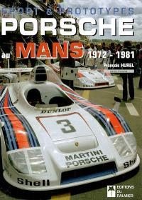 Sport et prototypes Porsche au Mans : 1972-1981