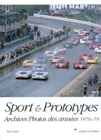 Sports & prototypes : archives photos des courses, 1970-79