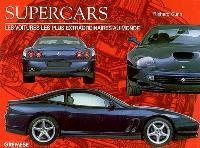 Supercars : les voitures les plus extraordinaires au monde