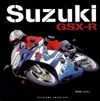 Suzuki GSX-R : 1985-2005 20 ans d'histoire