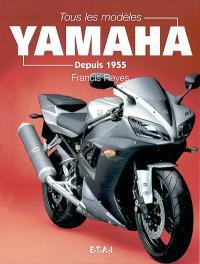 Tous les modèles Yamaha depuis 1955