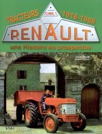 Tracteurs Renault : une histoire en prospectus. Volume 1, 1918-1968