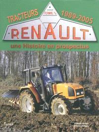 Tracteurs Renault : une histoire en prospectus. Volume 3, 1989-2005