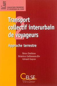 Transport collectif interurbain de voyageurs : approche terrestre
