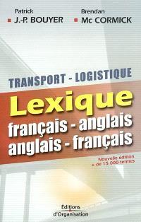 Transport-logistique lexique : français-anglais, anglais-français