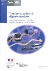 Transports collectifs départementaux : analyse des évolutions 1997-2006 dans les réseaux hors Ile-de-France