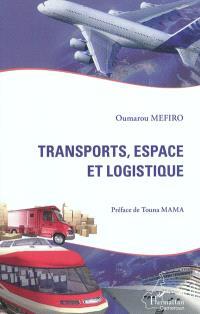 Transports, espace et logistique