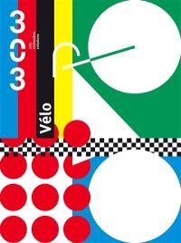 Trois cent trois-Arts, recherches et créations. n° 136, Vélo