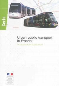 Urban public transport in France : institutional organization